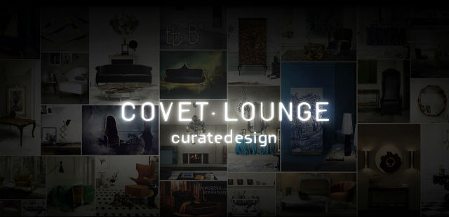 """Covet Loumge will be in Maison & Object Paris 2014""  Covet Lounge: a new concept of curated design for 2014 clounge"